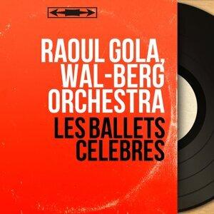 Raoul Gola, Wal-Berg Orchestra 歌手頭像