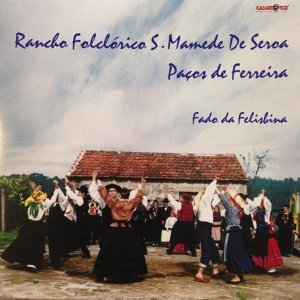 Rancho Folclórico S. Mamede de Serra Paços de Ferreira 歌手頭像