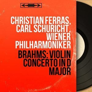 Christian Ferras, Carl Schuricht, Wiener Philharmoniker 歌手頭像