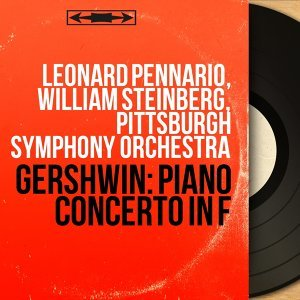 Leonard Pennario, William Steinberg, Pittsburgh Symphony Orchestra 歌手頭像
