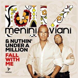 Menini & Viani, Nuthin' Under a Million 歌手頭像