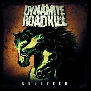 Dynamite Roadkill