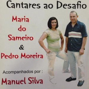 Maria do Sameiro, Pedro Moreira, Manuel Silva 歌手頭像