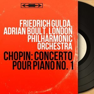 Friedrich Gulda, Adrian Boult, London Philharmonic Orchestra 歌手頭像
