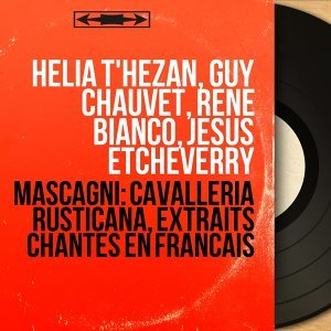 Helia T'Hézan, Guy Chauvet, René Bianco, Jésus Etcheverry 歌手頭像