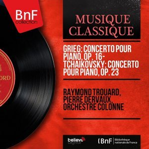 Raymond Trouard, Pierre Dervaux, Orchestre Colonne 歌手頭像