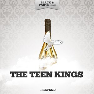 The Teen Kings 歌手頭像