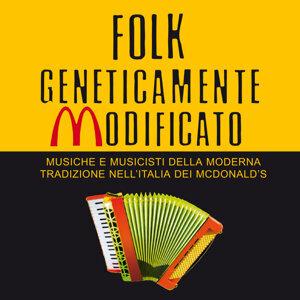 Folk geneticamente modificato - Musiche e musicisti della moderna tradizione nell'Italia dei McDonald's 歌手頭像