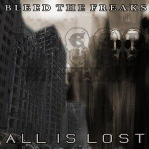 Bleed The Freaks