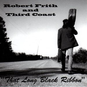 Robert Frith and Third Coast 歌手頭像