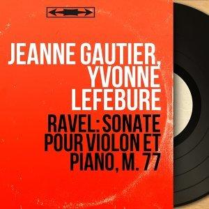Jeanne Gautier, Yvonne Lefébure 歌手頭像