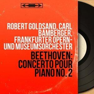 Robert Goldsand, Carl Bamberger, Frankfurter Opern- und Museumsorchester 歌手頭像