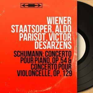 Wiener Staatsoper, Aldo Parisot, Victor Desarzens 歌手頭像