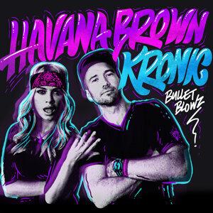 Havana Brown,Kronic