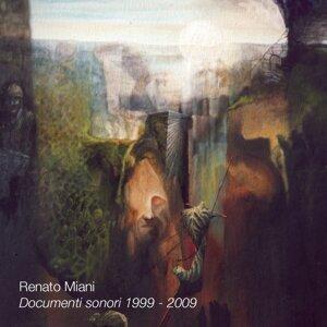 Renato Miani: Documenti sonori 1999-2009 歌手頭像