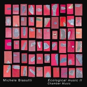 Michele Biasutti: Ecological Music II (Chamber Music) 歌手頭像