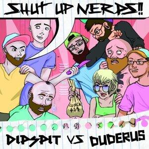 Duderus & DipSpit 歌手頭像
