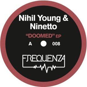 Nihil Young, Ninetto 歌手頭像