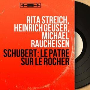 Rita Streich, Heinrich Geuser, Michael Raucheisen 歌手頭像