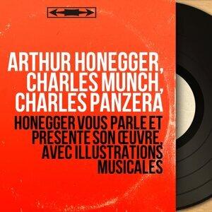Arthur Honegger, Charles Munch, Charles Panzéra 歌手頭像