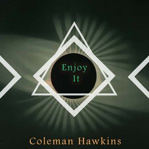Coleman Hawkins & His Orchestra, Coleman Hawkins All-Star Octet, The Chocolate Dandies, Leonard Feather's All Stars 歌手頭像