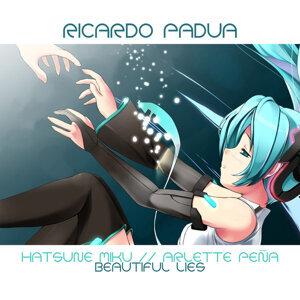 Ricardo Padua feat. Hatsune Miku and Arlette Pena 歌手頭像