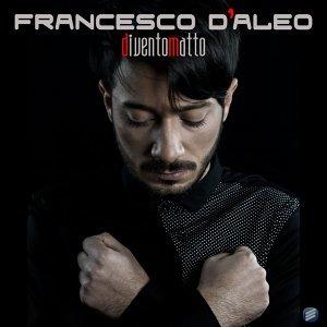 Francesco D'Aleo 歌手頭像