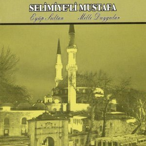 Selimiye'li Mustafa 歌手頭像