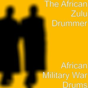 The African Zulu Drummer 歌手頭像