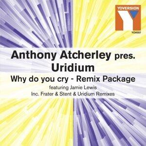 Anthony Atcherley, Uridium 歌手頭像