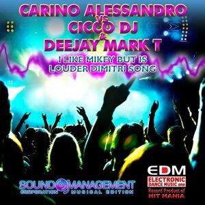 Carino Alessandro, Cicco DJ, Deejay Mark T 歌手頭像