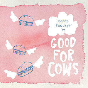 Good for Cows 歌手頭像