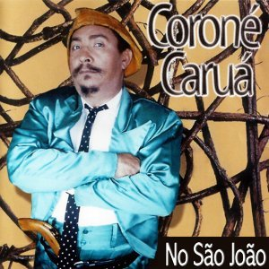 Coroné Caruá 歌手頭像