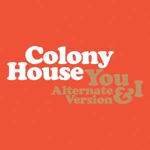 Colony House 歌手頭像