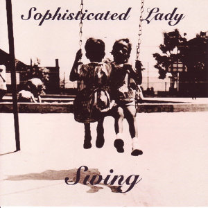 Sophisticated Lady 歌手頭像