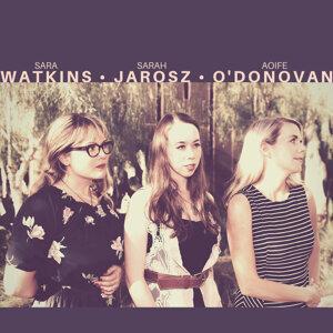 Sarah Jarosz,Aoife O'Donovan,Sara Watkins 歌手頭像