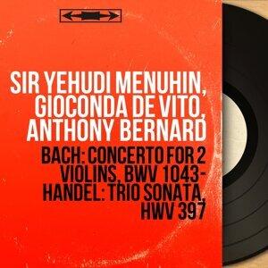 Sir Yehudi Menuhin, Gioconda de Vito, Anthony Bernard 歌手頭像