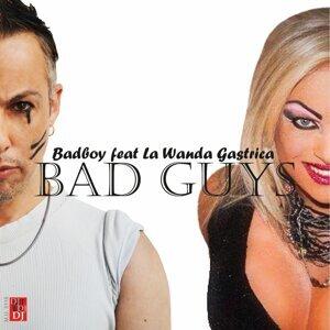 Badboy, La Wanda Gastrica 歌手頭像