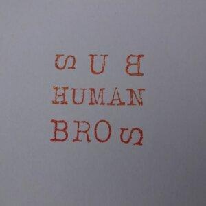 Sub Human Bros, Einklang freier Frequenzen 歌手頭像