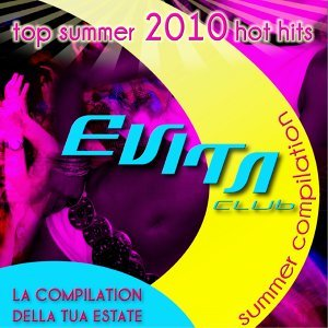 Evita Club House - Summer Compilation 2010 歌手頭像