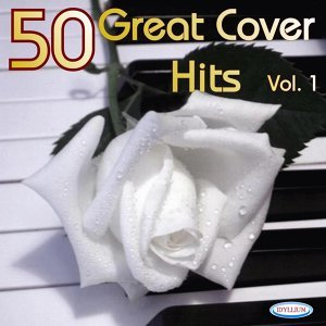50 Great Cover Hits Vol. 1 歌手頭像