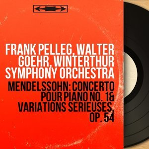 Frank Pelleg, Walter Goehr, Winterthur Symphony Orchestra 歌手頭像