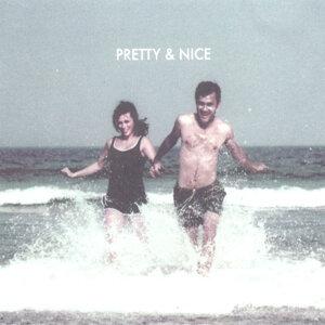 Pretty & Nice 歌手頭像