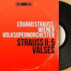 Eduard Strauss, Wiener Volksopernorchester 歌手頭像