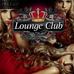 Lounge Club Chillers, Vol. 1 歌手頭像