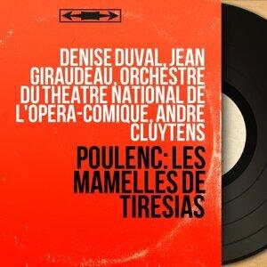 Denise Duval, Jean Giraudeau, Orchestre du Théâtre national de l'Opéra-Comique, André Cluytens 歌手頭像