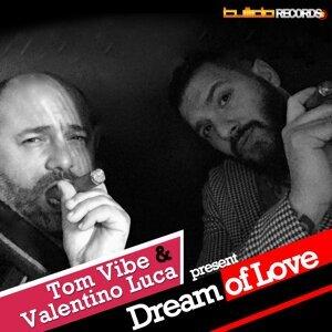 Tom Vibe, Valentino Luca 歌手頭像