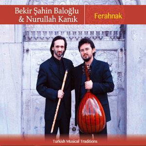 Bekir Şahin Baloğlu & Nurullah Kanık 歌手頭像