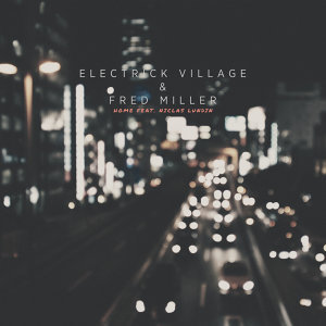 Electrick Village & Fred Miller feat. Niclas Lundin 歌手頭像