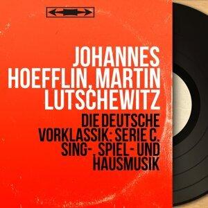 Johannes Hoefflin, Martin Lutschewitz 歌手頭像